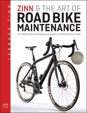 Zinn and the Art of Road Bike Maintenance 4th Edition